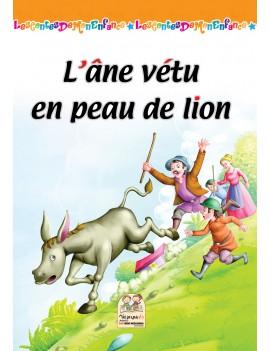 Les contes de mon enfance - L'âne vétu en peau de lion